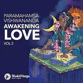 Paramahamsa Vishwananda: Awakening Love, Vol. 2