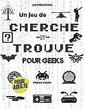 Un Jeu de Cherche et Trouve pour Geeks: Cherche et Trouve pour Adulte  Cinéma, Séries, Jeux Vidéo, Pop Culture  Des années 80 à actuel