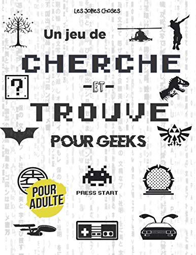 Un Jeu de Cherche et Trouve pour Geeks: Cherche et Trouve pour Adulte ⎮ Cinéma, Séries, Jeux Vidéo, Pop Culture ⎮ Des années 80 à actuel