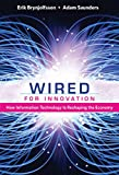 Wired for Innovation: How Information Technology Is Reshaping the Economy (The MIT Press) (English Edition)