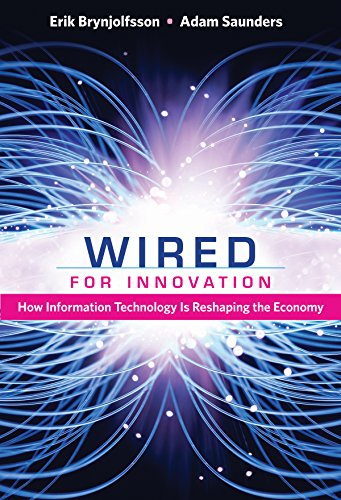 Wired for Innovation: How Information Technology Is Reshaping the Economy (The MIT Press) (English Edition)の詳細を見る