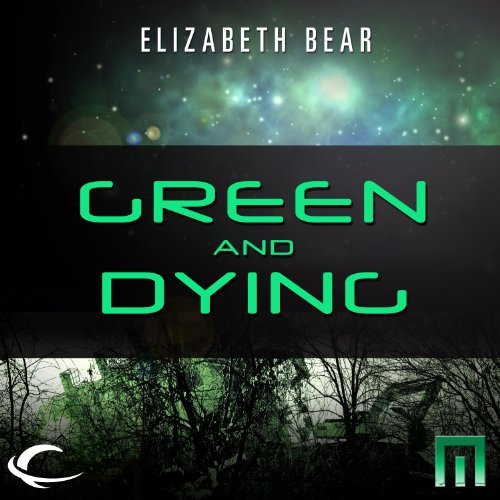 Green and Dying audiobook cover art
