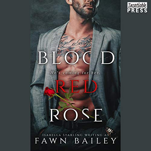 Blood Red Rose (Rose and Thorn) Bk 1 - Fawn Bailey