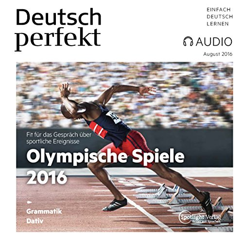 Deutsch perfekt Audio - Olympische Spiele 2016. 08/2016 audiobook cover art