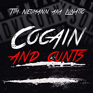 Cocain and Cunts