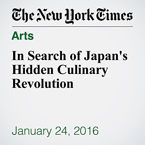 In Search of Japan's Hidden Culinary Revolution audiobook cover art