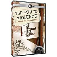 PATH TO VIOLENCE