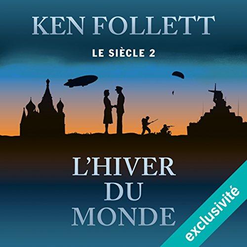 L'hiver du monde (Le siècle 2) audiobook cover art