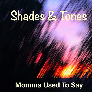 Momma Used To Say (Radio Mix)