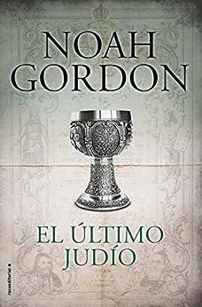 El último judío (BIBLIOTECA NOAH GORDON) de [Noah Gordon, Mª Antonia Menini]