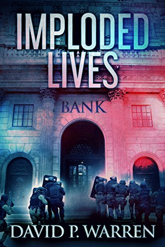 Imploded Lives: A Heist Thriller (English Edition)