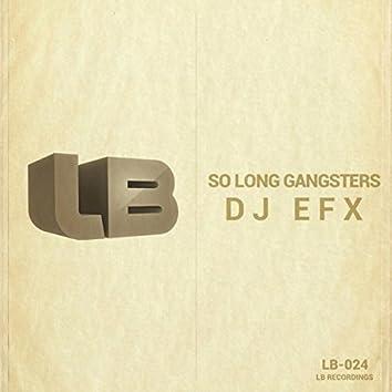 So Long Gangsters