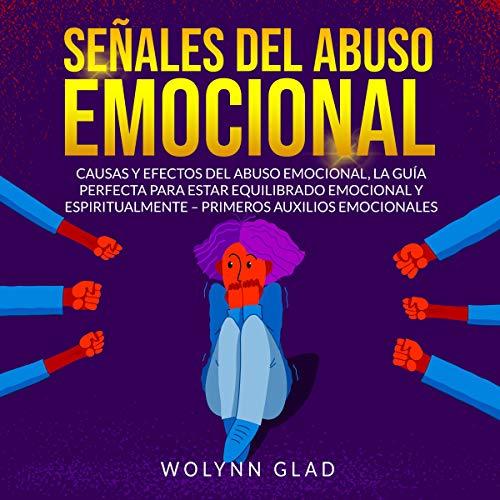 Señales del Abuso Emocional [Signs of Emotinoal Abuse] cover art