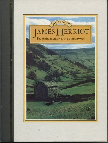 Best of James Herriot: Favourite Memories of a Country Vet