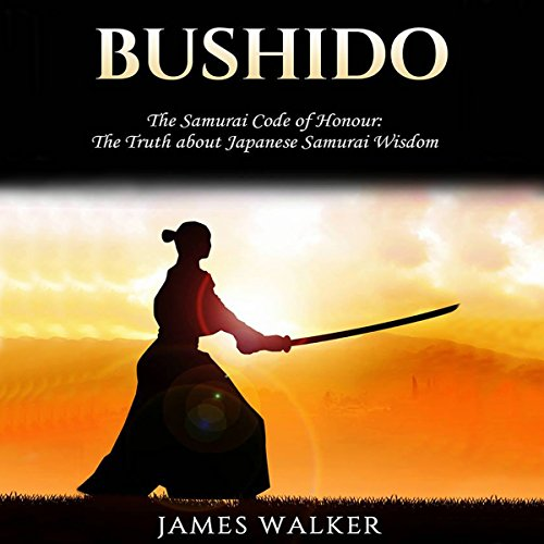 Bushido: The Samurai Code of Honor cover art