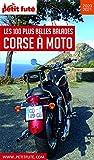 CORSE À MOTO 2020/2021 Petit Futé (French Edition)