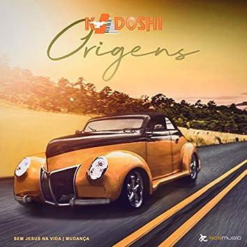 Kadoshi Origens: Sem Jesus na Vida / Mudança