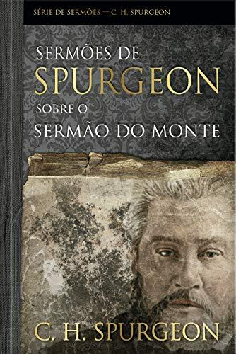 Sermões de Spurgeon sobre o sermão do monte