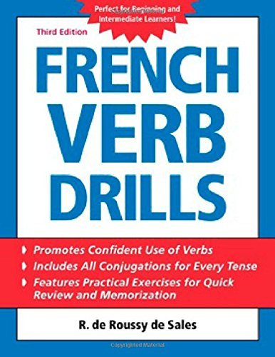 French Verb Drills (Language Verb Drills): Written by R. De Roussy De Sales, 2004 Edition, (3rd Edition) Publisher: McGraw-Hill Contemporary [Paperback]
