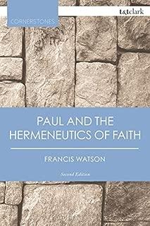 Paul and the Hermeneutics of Faith (T&T Clark Cornerstones)