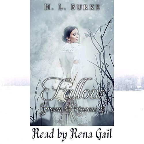 The Green Princess Trilogy: Fallow, Book 2