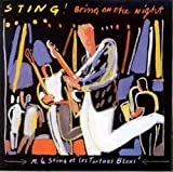 Bring on the Night by Sting (2001-10-14)