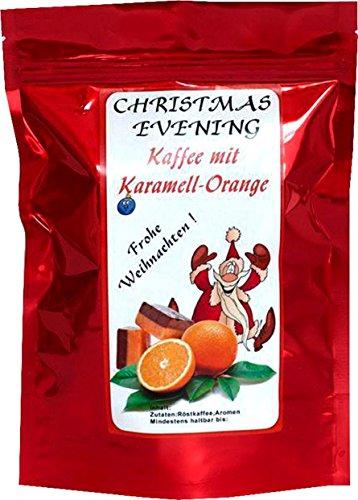 Aromakaffee - Aromatisierter Kaffee - Christmas Evening Karamell-Orange - Gemahlen 200g - Spitzenkaffee - Schonend Und Frisch In Eigener Rösterei Geröstet