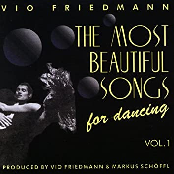 The Most Beautiful Songs For Dancing - Vol. 1