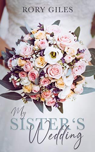 My Sister's Wedding: Kurzgeschichte