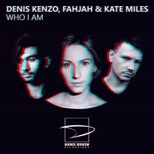 Denis Kenzo, Fahjah & Kate Miles