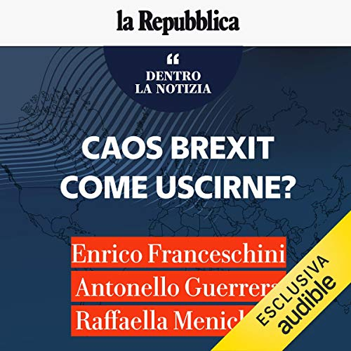 Caos Brexit come uscirne? audiobook cover art