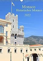 Monaco - Historisches Monaco (Wandkalender 2022 DIN A3 hoch): Der Kalender nimmt Sie mit auf einen Trip durch den zweitkleinsten Staat der Welt das historische Monaco. (Monatskalender, 14 Seiten )