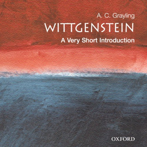 Wittgenstein     A Very Short Introduction              By:                                                                                                                                 A. C. Grayling                               Narrated by:                                                                                                                                 Kyle Munley                      Length: 5 hrs and 44 mins     4 ratings     Overall 4.3