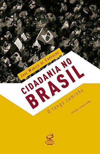 Cidadania no Brasil: O longo caminho