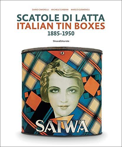 Italian Tin Boxes: 1885-1950