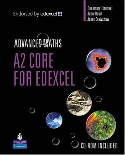 A2 Core Maths for Edexcel (Longman Advanced Maths)