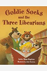 Goldie Socks and the Three Libearians Hardcover