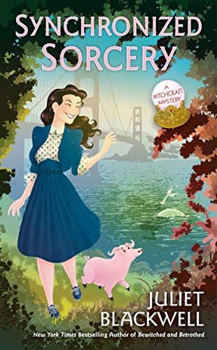 Synchronized Sorcery (Witchcraft Mystery Book 11) by [Juliet Blackwell]