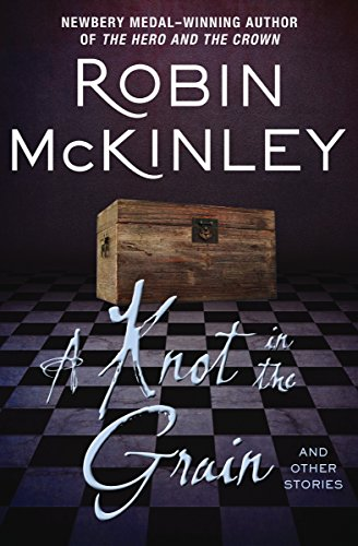 A Knot In The Grain: And Other Stories by Robin McKinley ebook deal