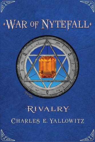 Book: Rivalry (War of Nytefall Book 3) by Charles E. Yallowitz