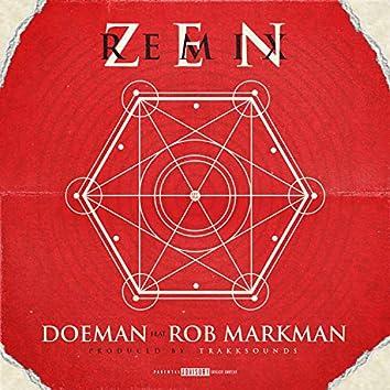 Zen (Remix) [feat. Rob Markman]