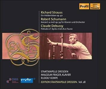 Strauss, R.: Heldenleben (Ein) / Schumann, R.: Piano Concerto / Debussy, C.: Prelude (Staatskapelle Dresden Edition, Vol. 28)