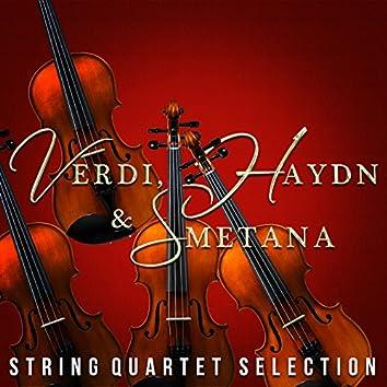 Verdi, Haydn & Smetana: String Quartet Selection