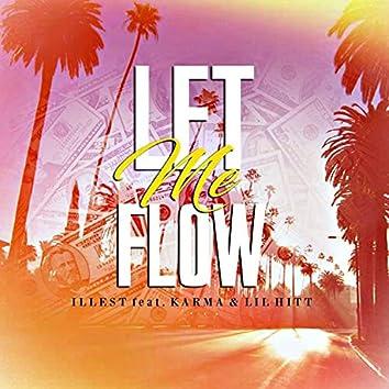 Let Me Flow (feat. HiphopKarma & Lil Hitt)