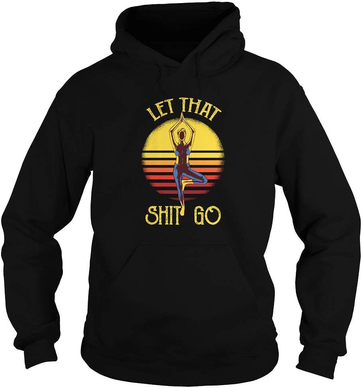 Let That Shit Go Yoga Adult Hooded Sweatshirt