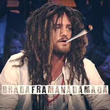Bradaframanadamada (Samuel Freudiger Rastafari Song)
