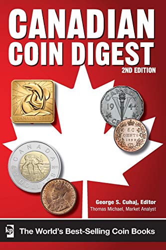 Compare Textbook Prices for Canadian Coin Digest Second Edition ISBN 9781440229855 by Cuhaj, George S.,Michael, Thomas
