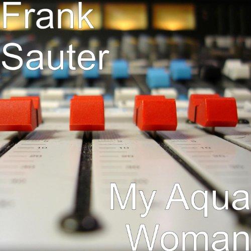 My Aqua Woman