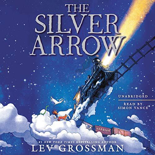 The Silver Arrow Audiobook By Lev Grossman cover art