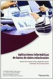 Aplicaciones informáticas de bases de datos relacionales. Microsoft Access 2007 (Informatica Incual)